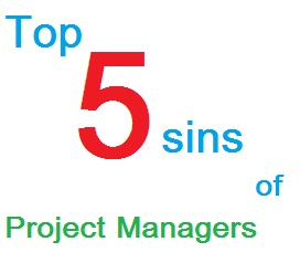 project managers top five sins
